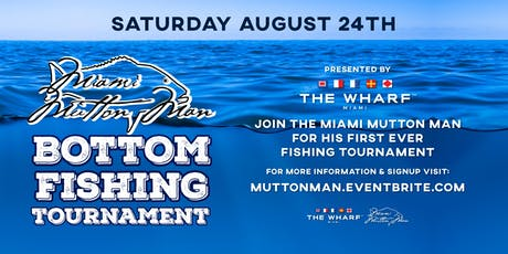 Miami Mutton Man's Bottom Fishing Tournament presented by The Wharf Miami tickets