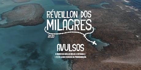 Réveillon dos Milagres 2020 - Avulsos ingressos