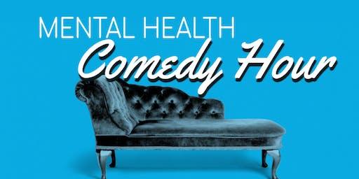 Mental Health Comedy Hour