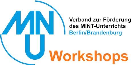 Buchung von Workshops für die Tagung des MNU LV Berlin/Brandenburg 2019 Tickets