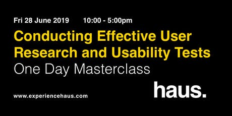 Conducting Effective User Research & Usability Tests - One Day Masterclass tickets
