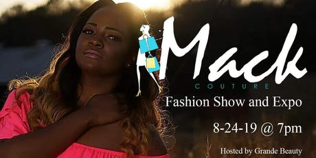 Mack Couture Fashion Show and Expo tickets
