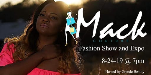 Mack Couture Fashion Show and Expo