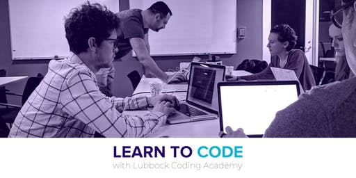 Lubbock Coding Academy | Free Learn to Code Workshop | 6.25.19