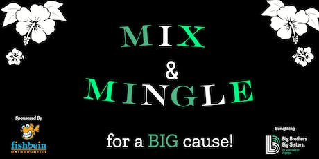 Mix & Mingle for a BIG Cause  tickets