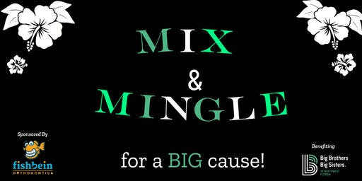 Mix & Mingle for a BIG Cause