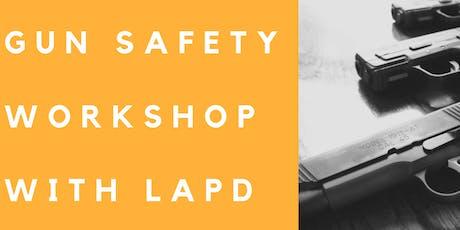 Gun Safety Workshop With LAPD tickets