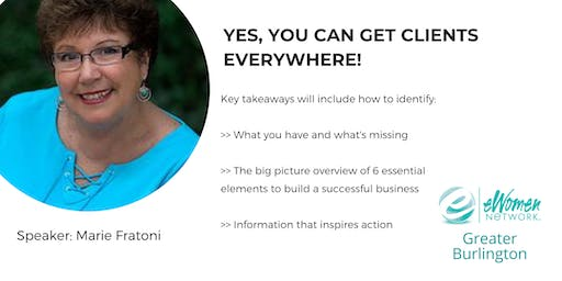 Yes, You Can Get Clients Everywhere!