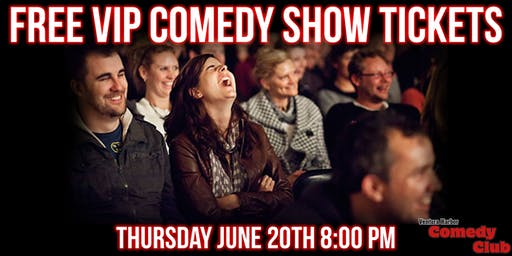 Free VIP Comedy Show Tickets