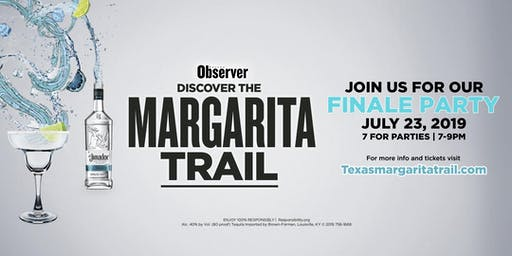 SOLD OUT! Margarita Trail Finale Party