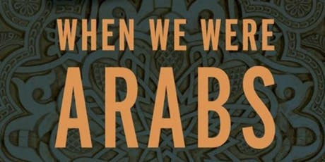 When We Were Arabs Book Party  tickets