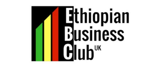Ethiopian Business Club UK October Network Meeting tickets