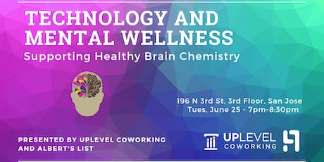 Tech and Mental Wellness: Supporting Healthy Brain Chemistry tickets