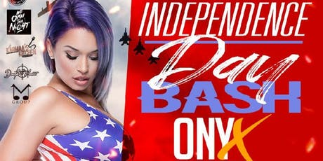 INDEPENDENCE DAY BASH @ ONXY THURSDAY 4TH OF JULY tickets