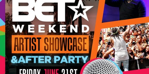 BET Weekend Showcase & After Party