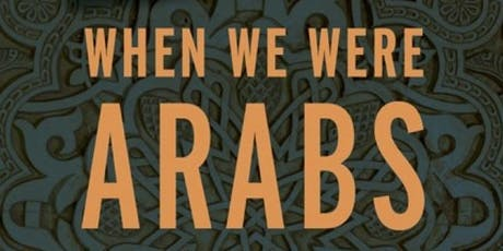 When We Were Arabs Book Event: Conversation with Prof. Marc Lamont Hill tickets