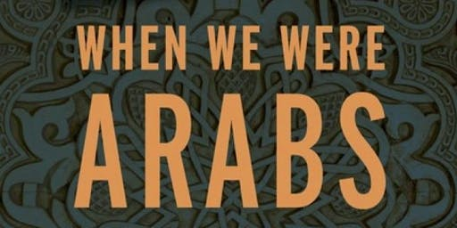 When We Were Arabs Book Event: Conversation with Prof. Marc Lamont Hill