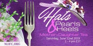 """""""Hats, Pearls, & Heels"""" Mother•Daughter Tea"""