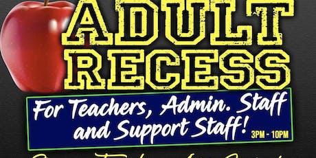 Adult Recess tickets