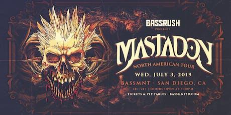 Mastadon at Bassmnt Wednesday 7/3 tickets