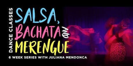 Salsa, Bachata & Merengue Dance Classes (6 Week Series) tickets