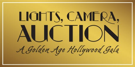 Lights, Camera, Auction! A Golden Age Hollywood Gala tickets