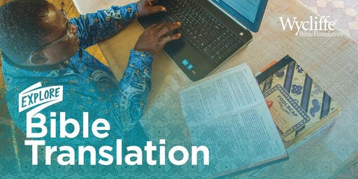 Explore Bible Translation - Dallas, TX - 01/06/20