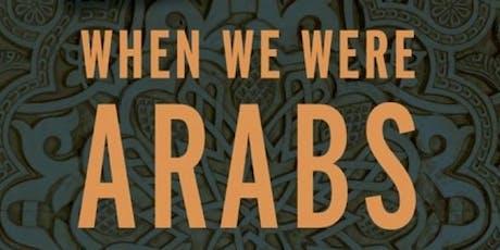When We Were Arabs Book Event tickets