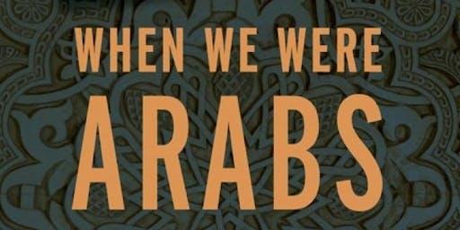 When We Were Arabs Book Event