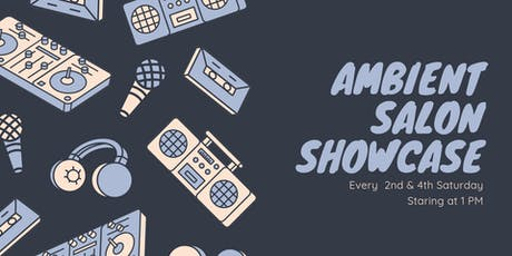 Ambient Salon Showcase tickets