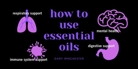 How To Use Essential Oils tickets
