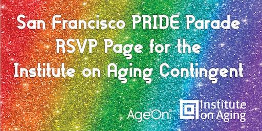 San Francisco Pride Parade 2019 Institute on Aging Contingent