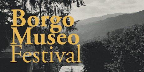 Borgo Museo Festival biglietti