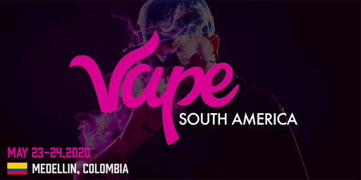 Vape South America: Medellín 2020