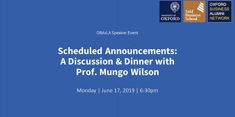 Dinner & Talk with Oxford Professor: A Conversation with Prof. Mungo Wilson tickets
