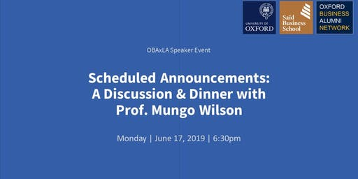 Dinner & Talk with Oxford Professor: A Conversation with Prof. Mungo Wilson