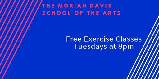 Free Adult Exercise Classes Tuesdays at 8pm Summer 2019