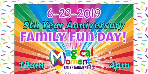 5th Year Anniversary Family Fun Day