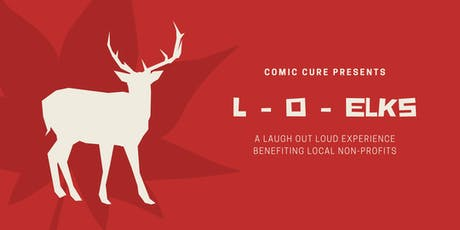 L-O-Elks: A Laugh Out Loud Experience tickets