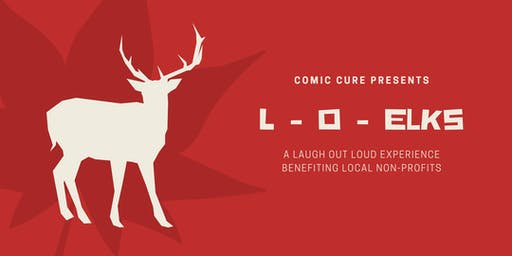 L-O-Elks: A Laugh Out Loud Experience