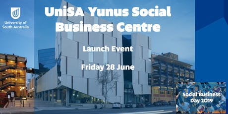 Launch Event: UniSA Yunus Social Business Centre tickets