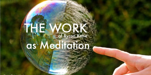 One Day Workshop- THE WORK as Meditation