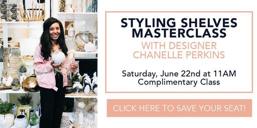 Styling Shelves Masterclass
