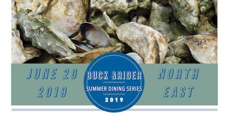 Buck &Rider Summer Dining Series | June: Northeast tickets