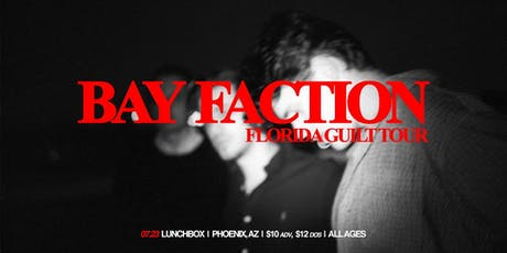 Bay Faction // Fashion Jackson // No Lungs tickets