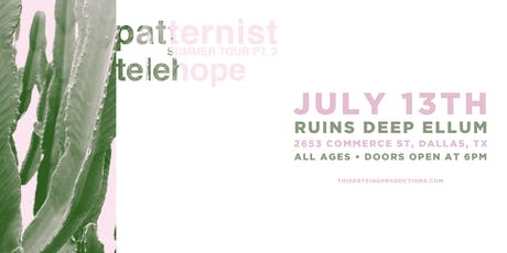 Patternist at Ruins in Deep Ellum tickets