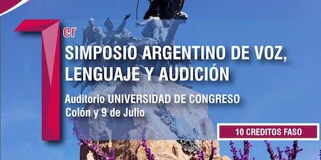 1° Simposio argentino de voz, lenguaje y audición  entradas