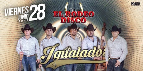 Los Igualados Rodeo Disco tickets