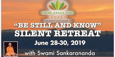 """Be Still and Know"" June 2019 Silent Retreat"