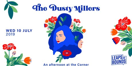 The Dusty Millers - An afternoon at the Corner tickets